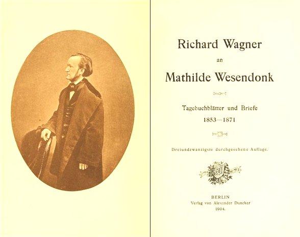 Briefe Von Wagner : Richards briefe an mathilde otto und wesendonck